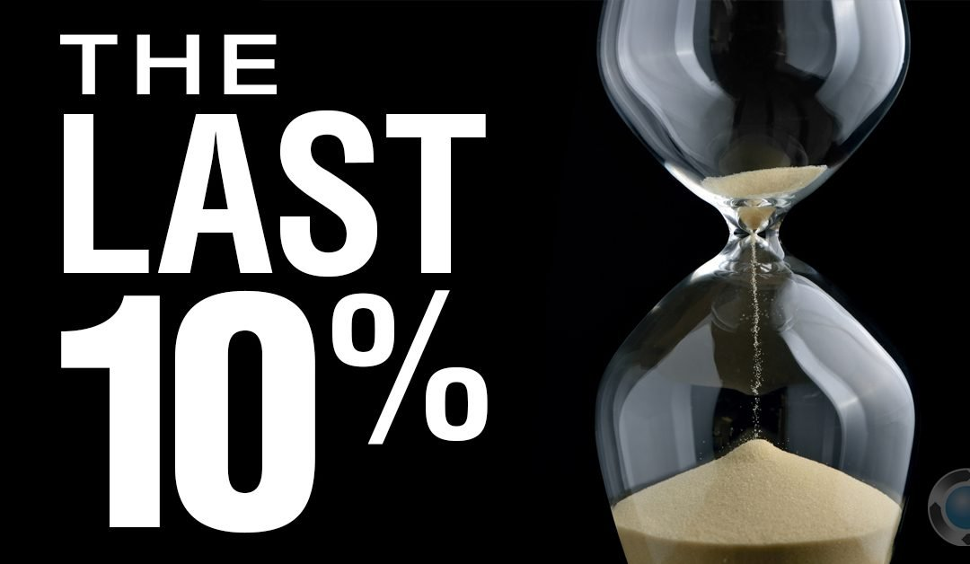 The Last Ten Percent | Knowledge Relay